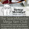 SpaceMonster Mega Yarn Club