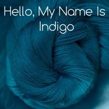 Hello, My Name is Indigo