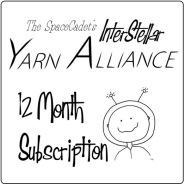 Click Here to grab a 12 Month Subscription to the SpaceCadet's InterStellar Yarn Alliance!