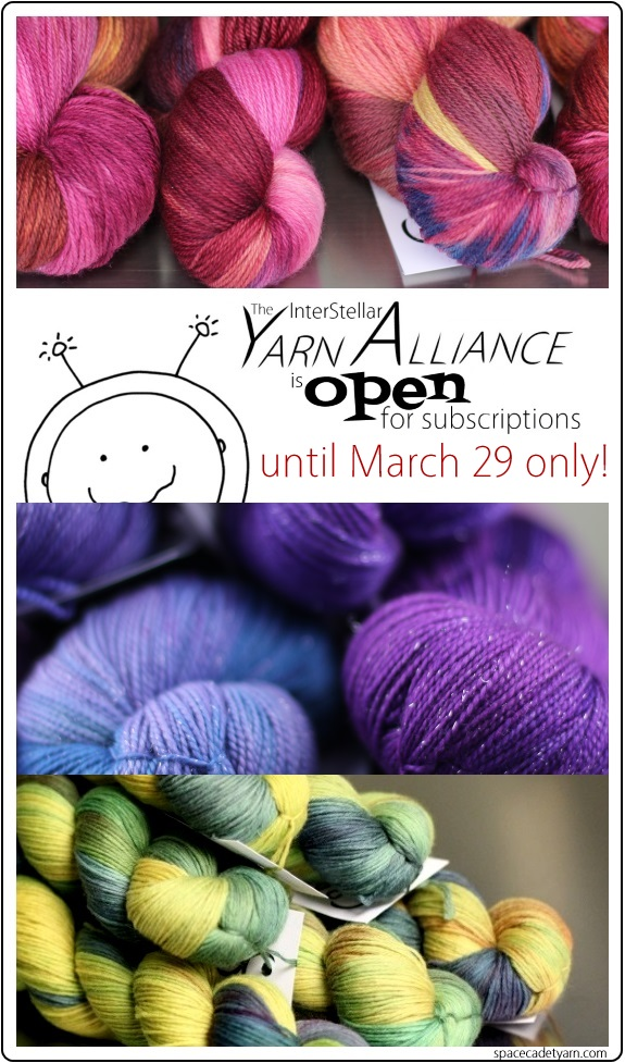 The SpaceCadet's premiere yarn club, the InterStellar Yarn Alliance, is open for subscriptions until March 29 only. Click to learn more!