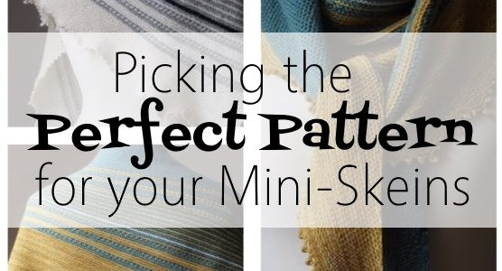 Picking Perfect Patterns for Your Mini-Skeins