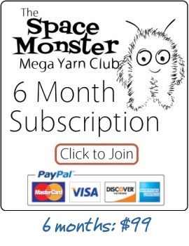 Click Here to grab a 6 Month Subscription to the SpaceMonsters MegaYarn Club