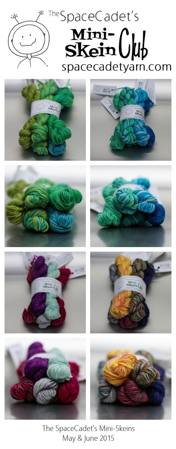 The SpaceCadet's Mini-Skeins May-June 2015