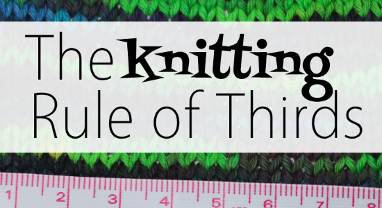 Reading Hand-Dyed Yarn: The Rule of Thirds