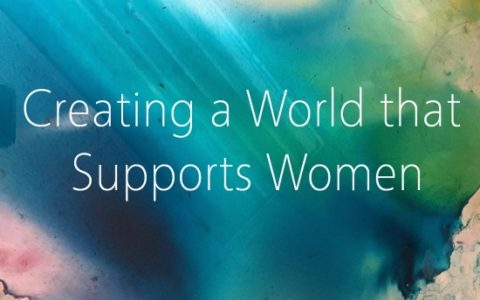 Creating a World that Supports Women