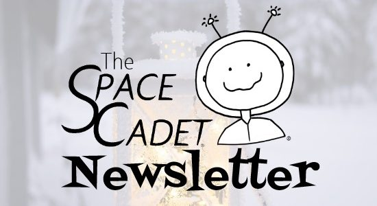 SpaceCadet Newsletter: My Favourite Holiday Tradition
