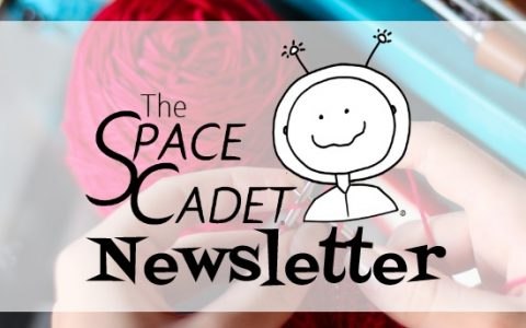 "SpaceCadet Newsletter: I Never Get the ""Good"" Yarn!"