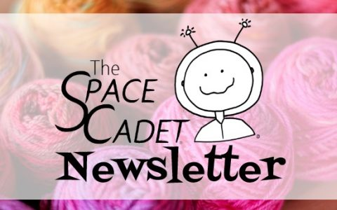 SpaceCadet Newsletter: The Value of Yarn in Our Times
