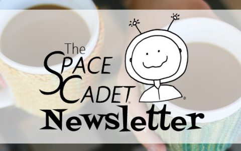 SpaceCadet Newsletter: The Things You Say to Me!